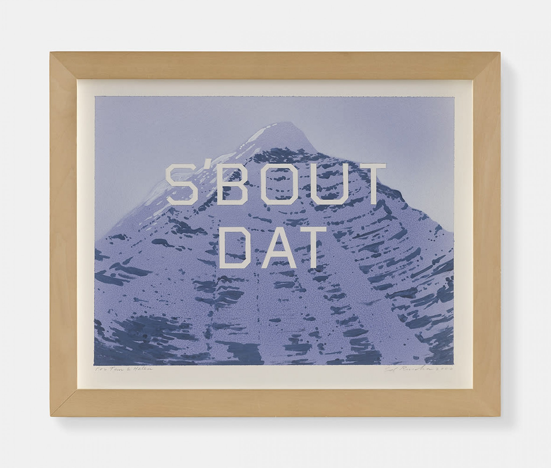 T0011748 Ed Ruscha It's About That Mountain, 2006